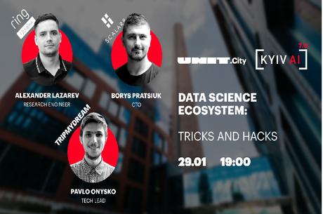 Kyiv AI 7.0: Data Science Ecosystem: tricks and hacks