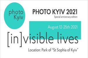 Photo Kyiv 2021 - [IN]VISIBLE LIVES