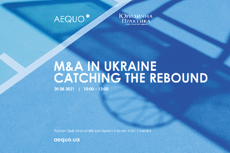 «M&A in Ukraine: Catching the Rebound»