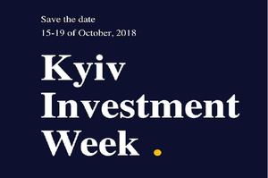 Kyiv Investment Week: Что нужно знать о международной инвестиционной неделе в Украине